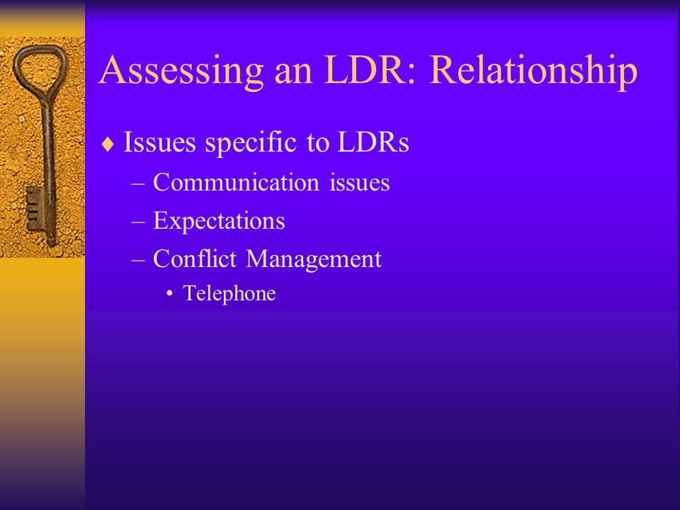 Assessing an LDR: Relationship