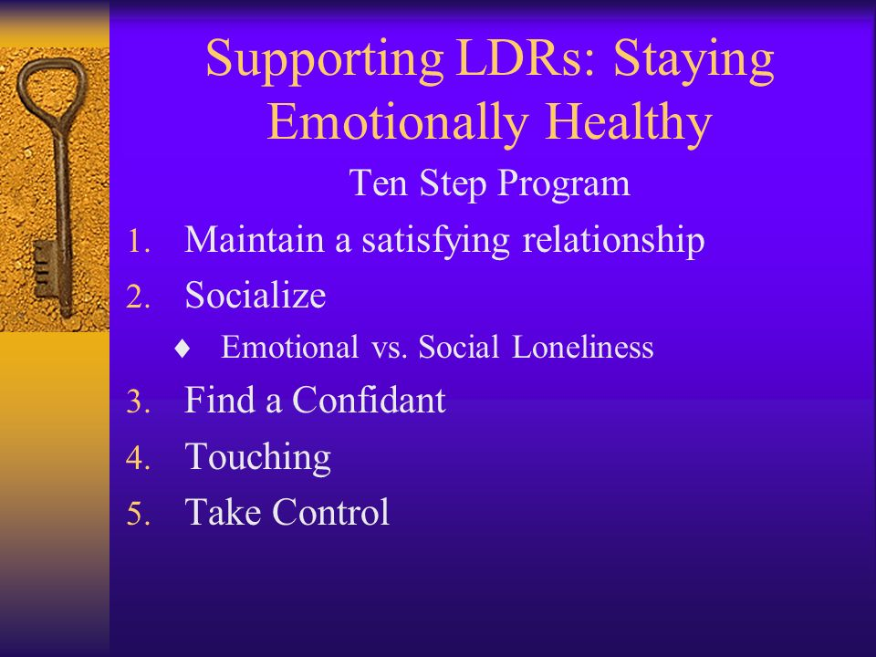 Supporting LDRs: Staying Emotionally Healthy