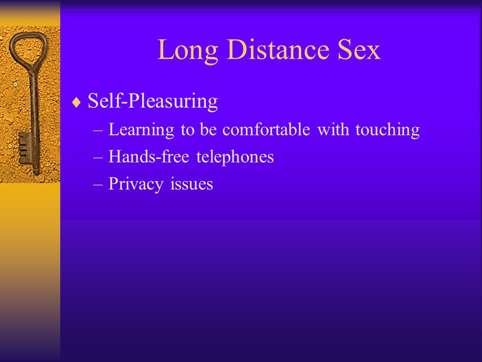 Long Distance Sex Self-Pleasuring