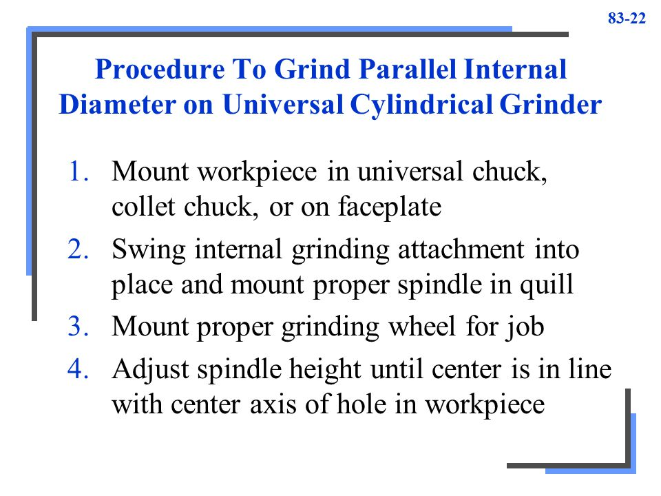 Procedure To Grind Parallel Internal Diameter on Universal Cylindrical Grinder