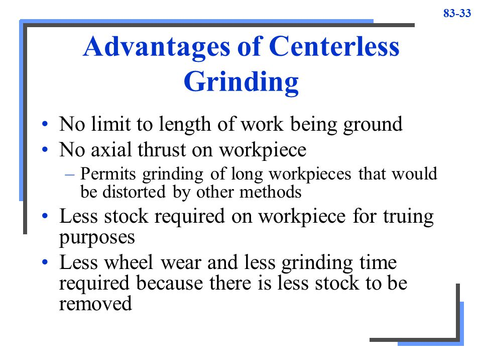 Advantages of Centerless Grinding