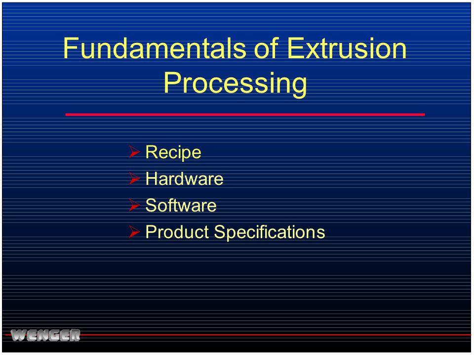 Fundamentals of Extrusion Processing