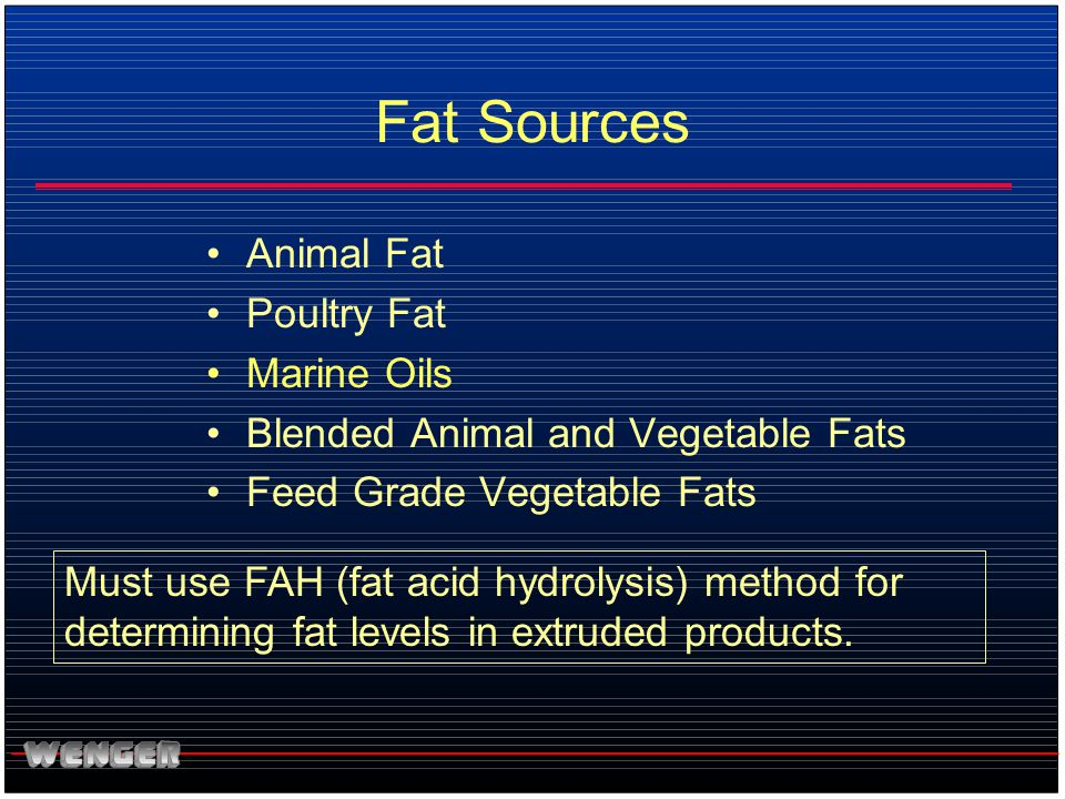 Fat Sources Animal Fat Poultry Fat Marine Oils