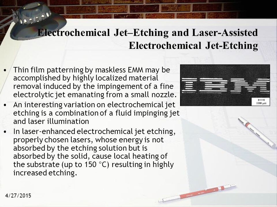 Electrochemical Jet–Etching and Laser-Assisted Electrochemical Jet-Etching