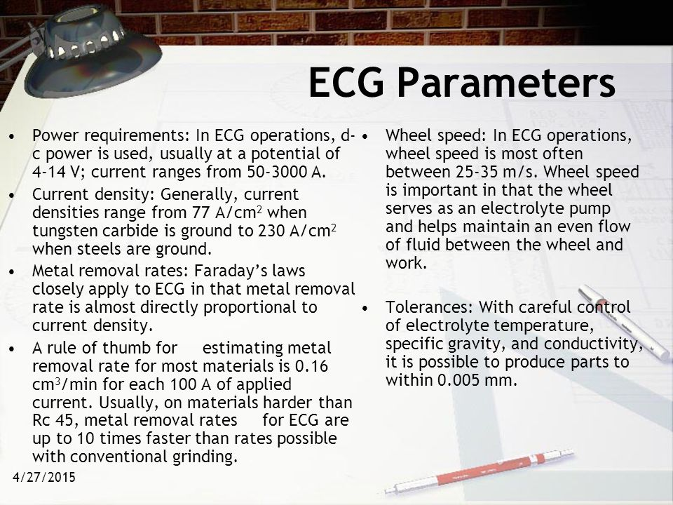 ECG Parameters Power requirements: In ECG operations, d-c power is used, usually at a potential of 4-14 V; current ranges from 50-3000 A.