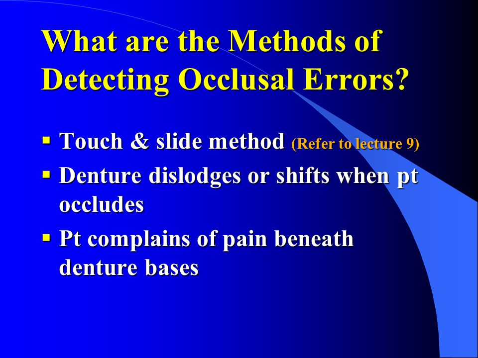 What are the Methods of Detecting Occlusal Errors