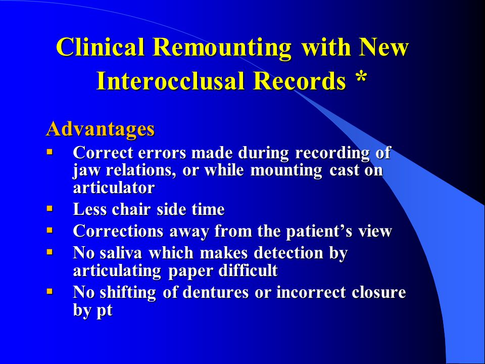 Clinical Remounting with New Interocclusal Records *