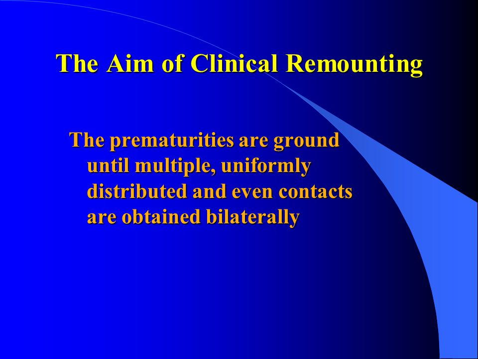 The Aim of Clinical Remounting