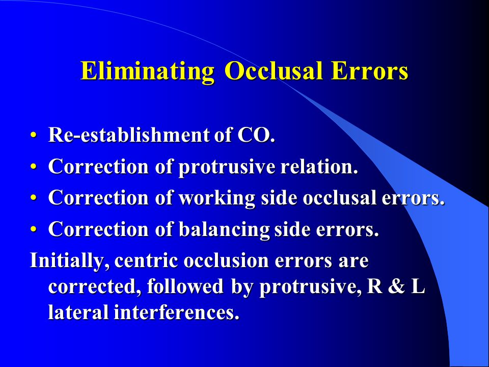 Eliminating Occlusal Errors