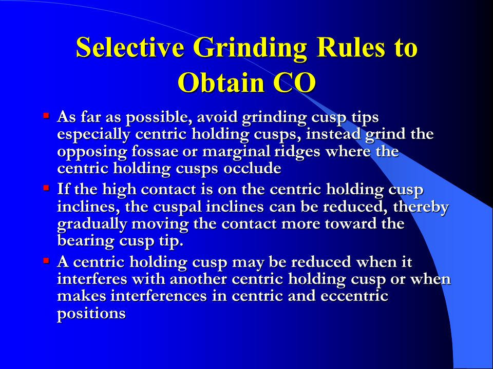 Selective Grinding Rules to Obtain CO