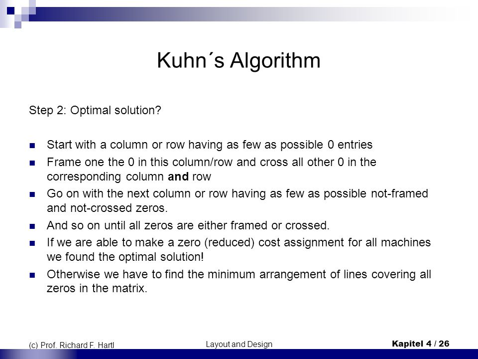 Kuhn´s Algorithm Step 2: Optimal solution