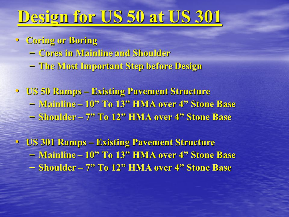 Design for US 50 at US 301 Coring or Boring