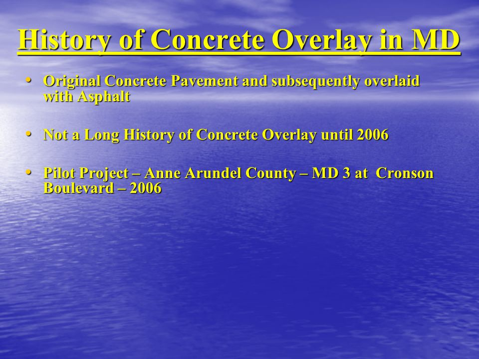 History of Concrete Overlay in MD