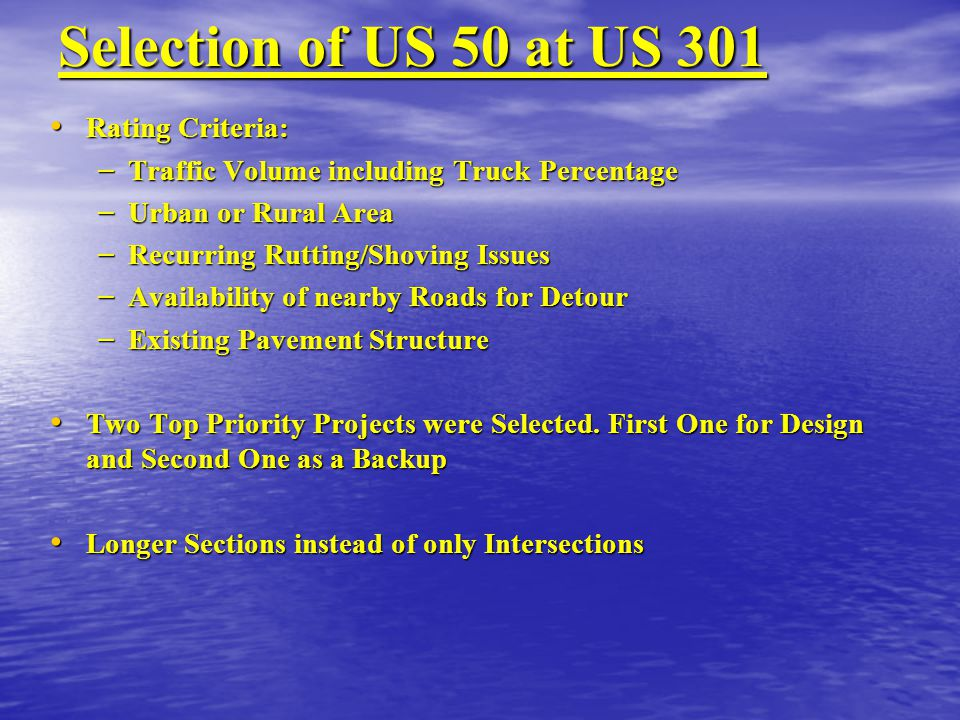 Selection of US 50 at US 301 Rating Criteria: