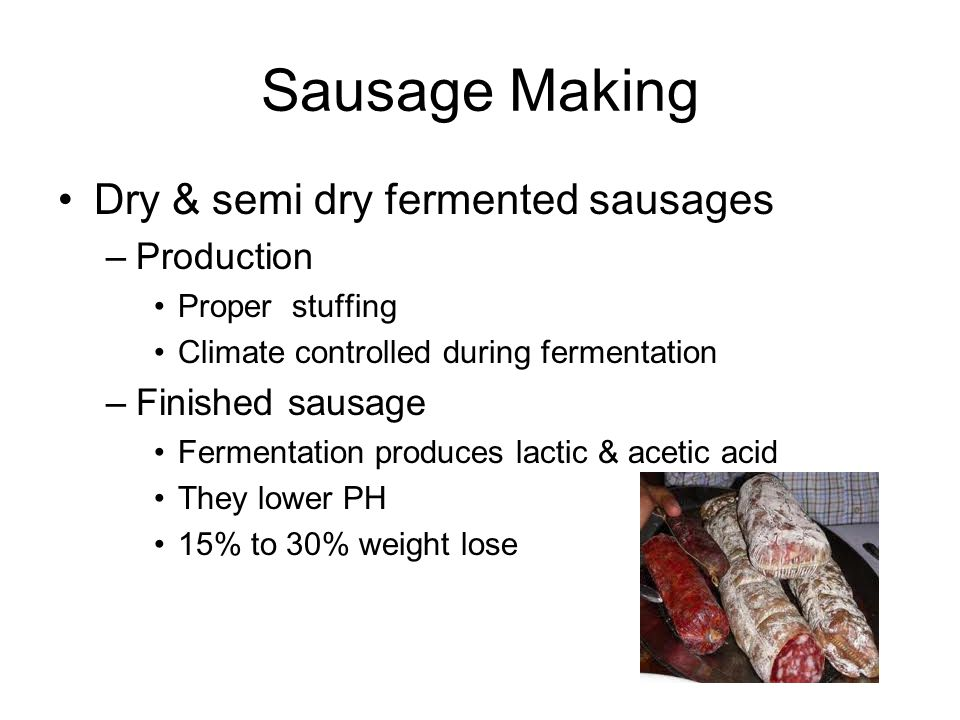 Sausage Making Dry & semi dry fermented sausages Production