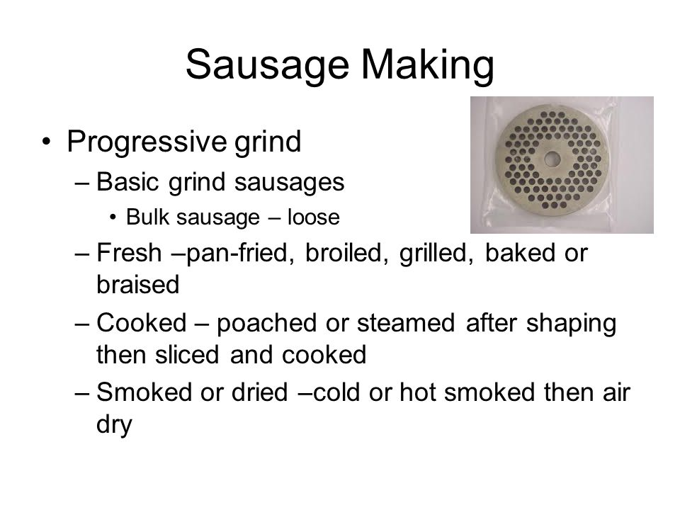 Sausage Making Progressive grind Basic grind sausages