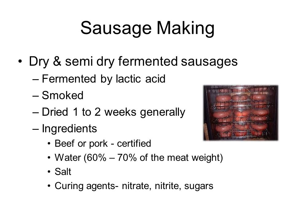 Sausage Making Dry & semi dry fermented sausages