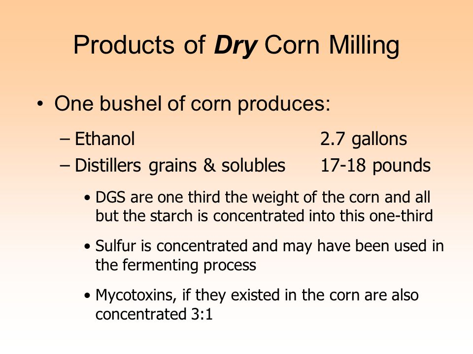 Products of Dry Corn Milling