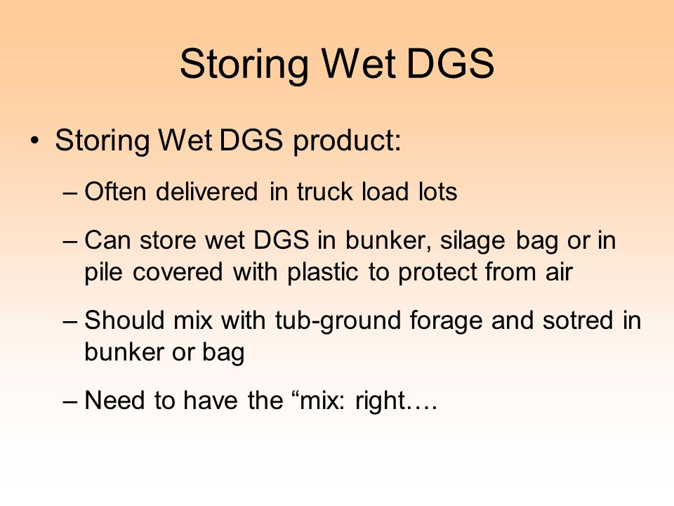 Storing Wet DGS Storing Wet DGS product: