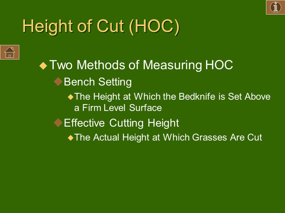 Height of Cut (HOC) Two Methods of Measuring HOC Bench Setting
