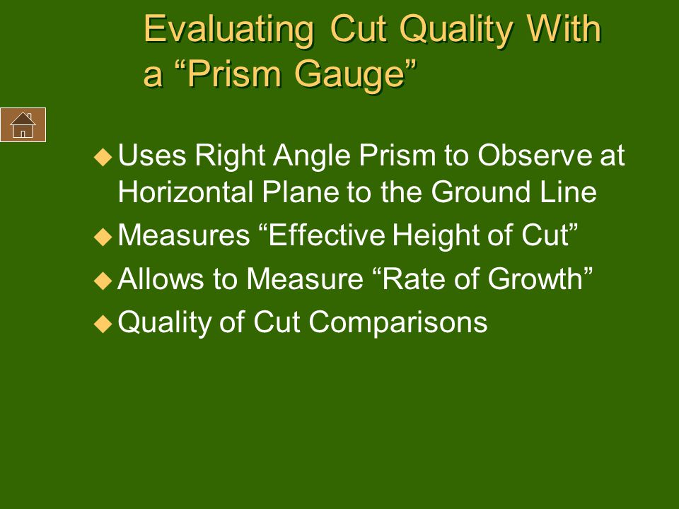Evaluating Cut Quality With a Prism Gauge