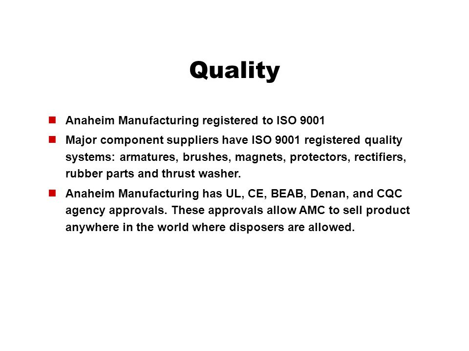 Quality Anaheim Manufacturing registered to ISO 9001