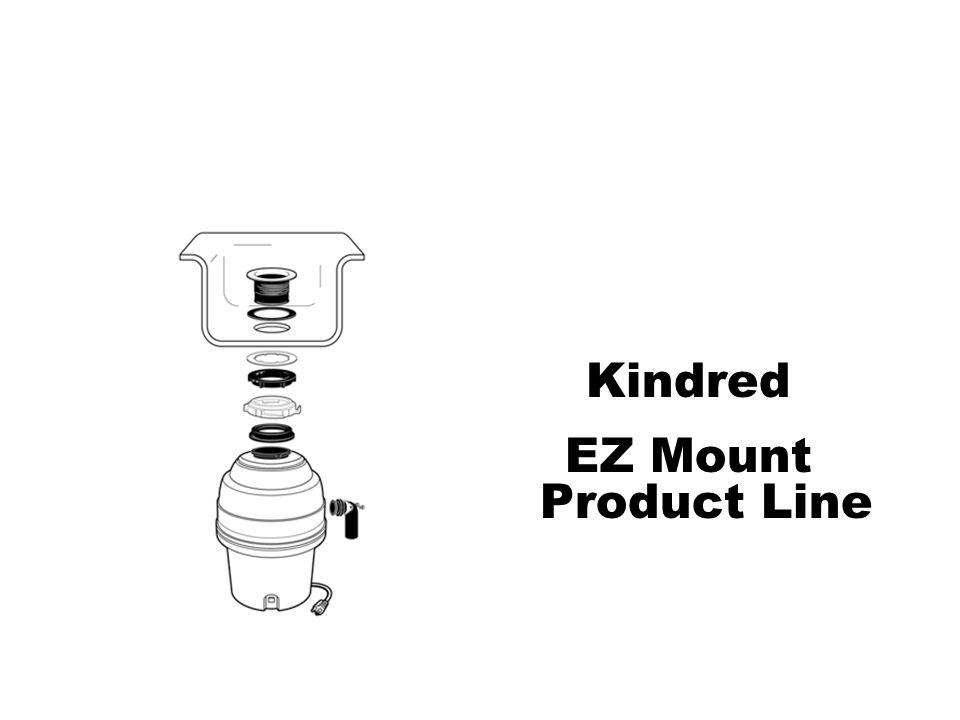 Kindred EZ Mount Product Line