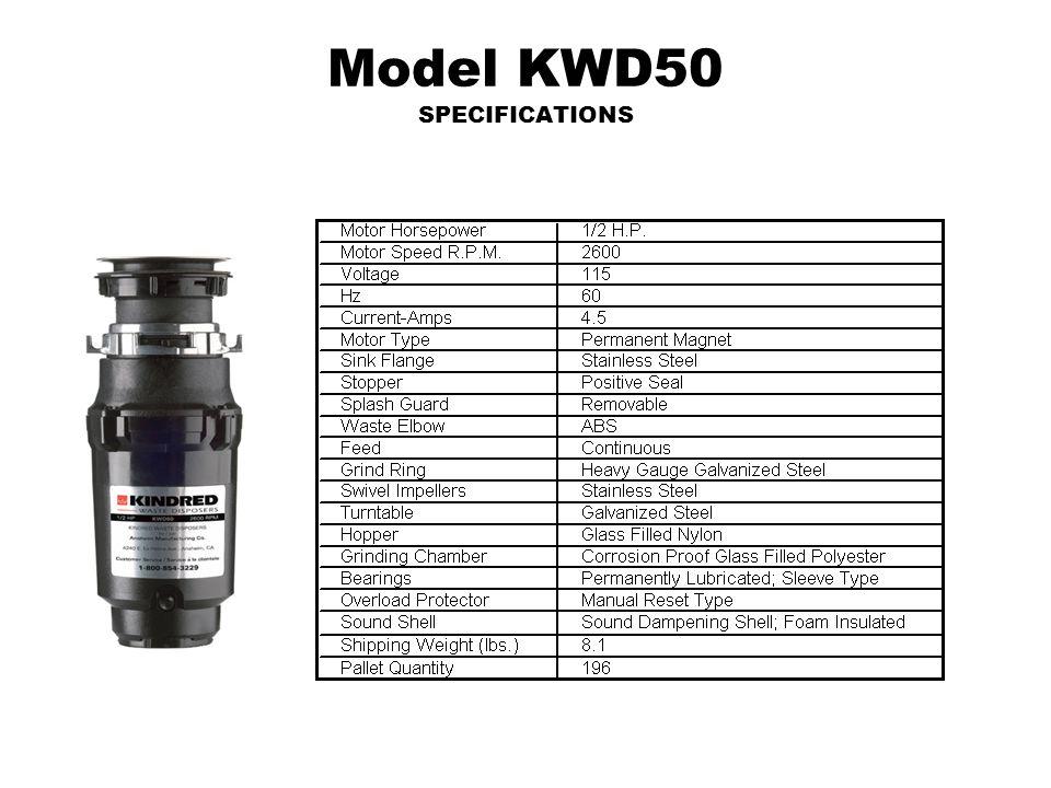Model KWD50 SPECIFICATIONS