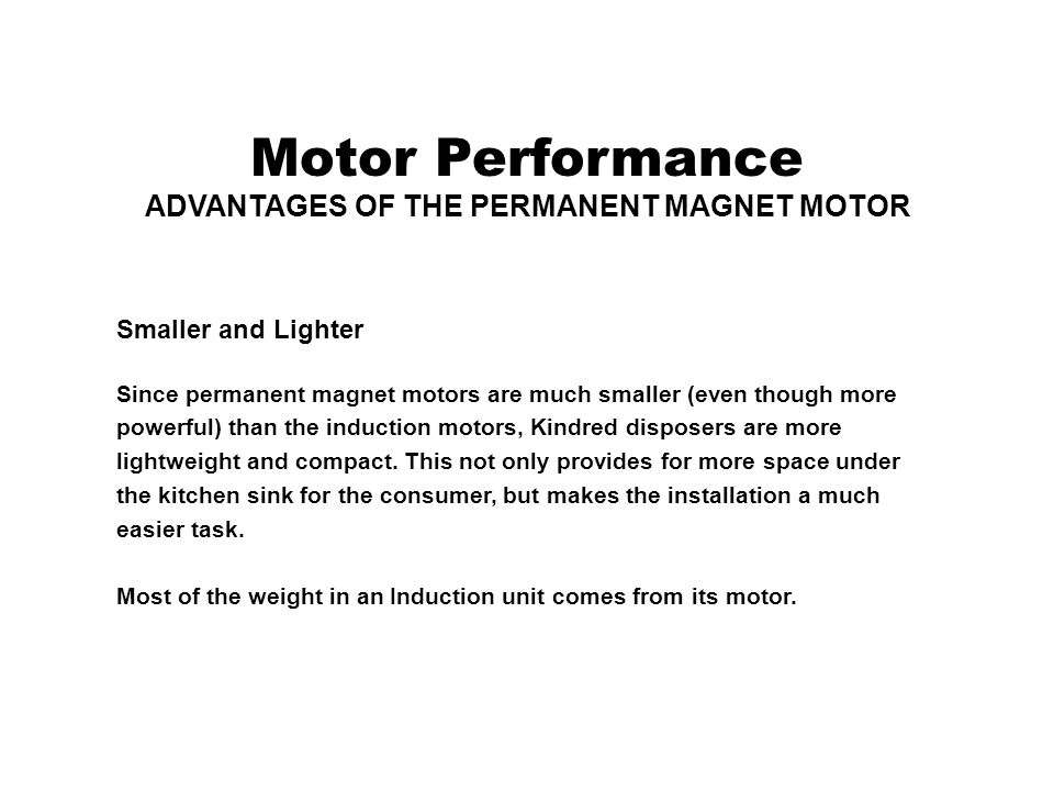 ADVANTAGES OF THE PERMANENT MAGNET MOTOR