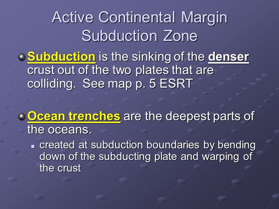 Active Continental Margin Subduction Zone