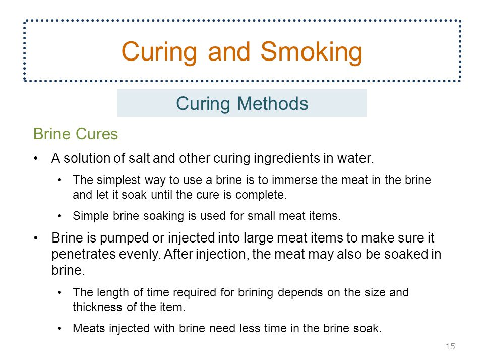 Curing and Smoking Curing Methods Brine Cures