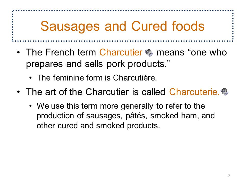 Sausages and Cured foods