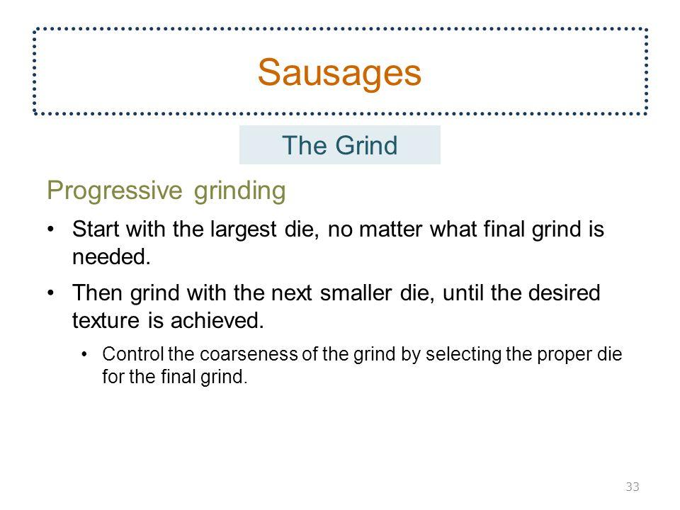 Sausages The Grind Progressive grinding