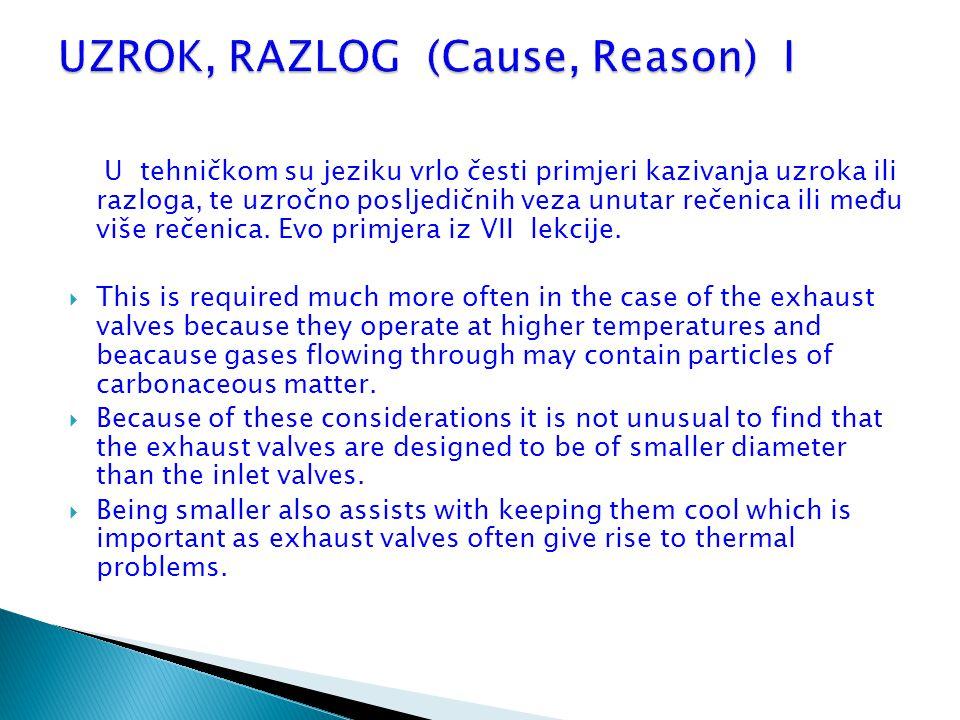 UZROK, RAZLOG (Cause, Reason) I
