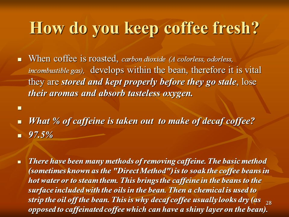 How do you keep coffee fresh