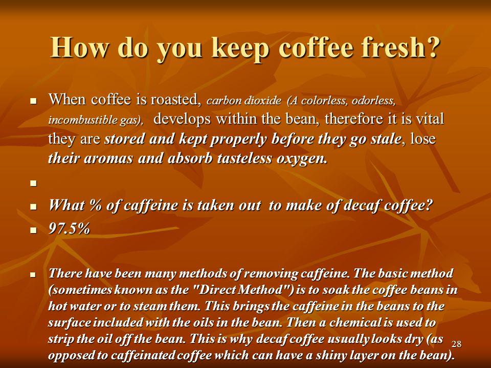 How do you keep coffee fresh