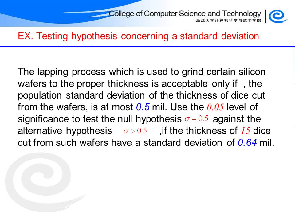 EX. Testing hypothesis concerning a standard deviation
