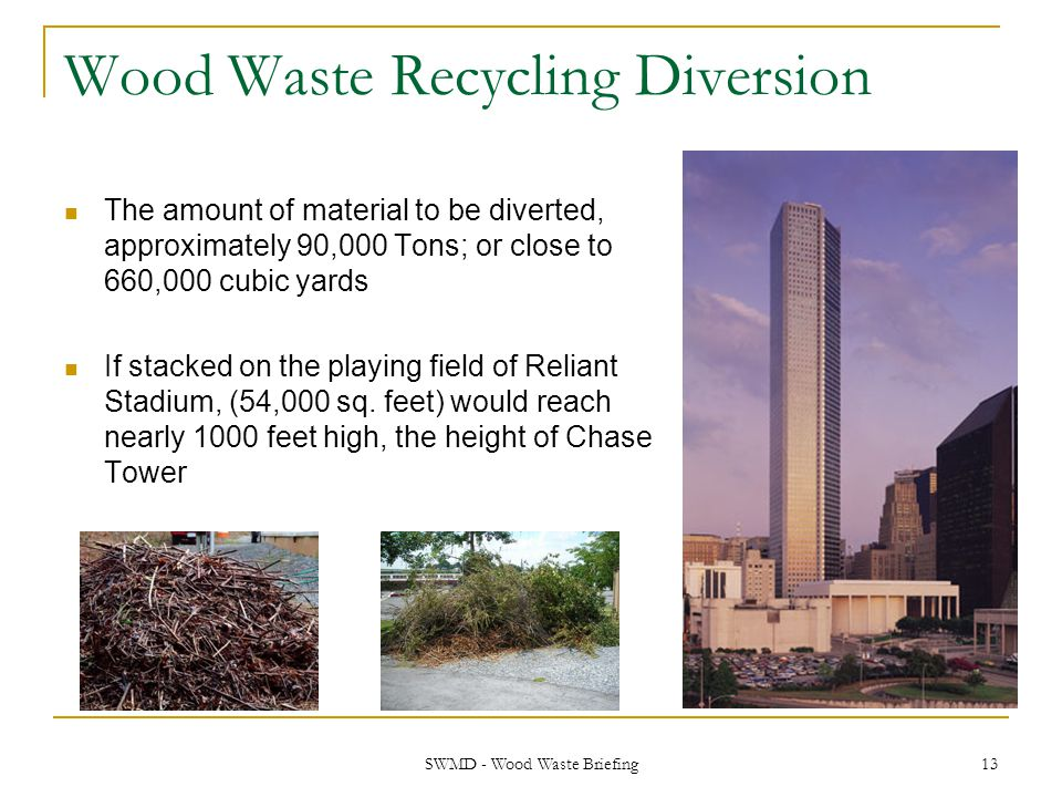 Wood Waste Recycling Diversion