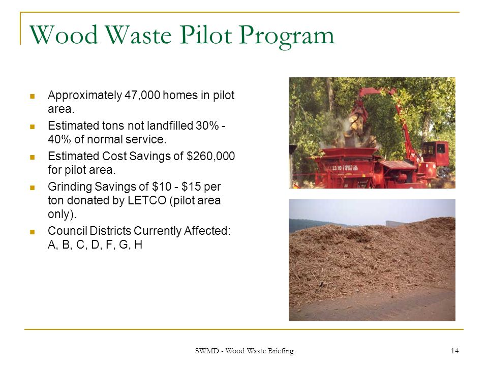 Wood Waste Pilot Program