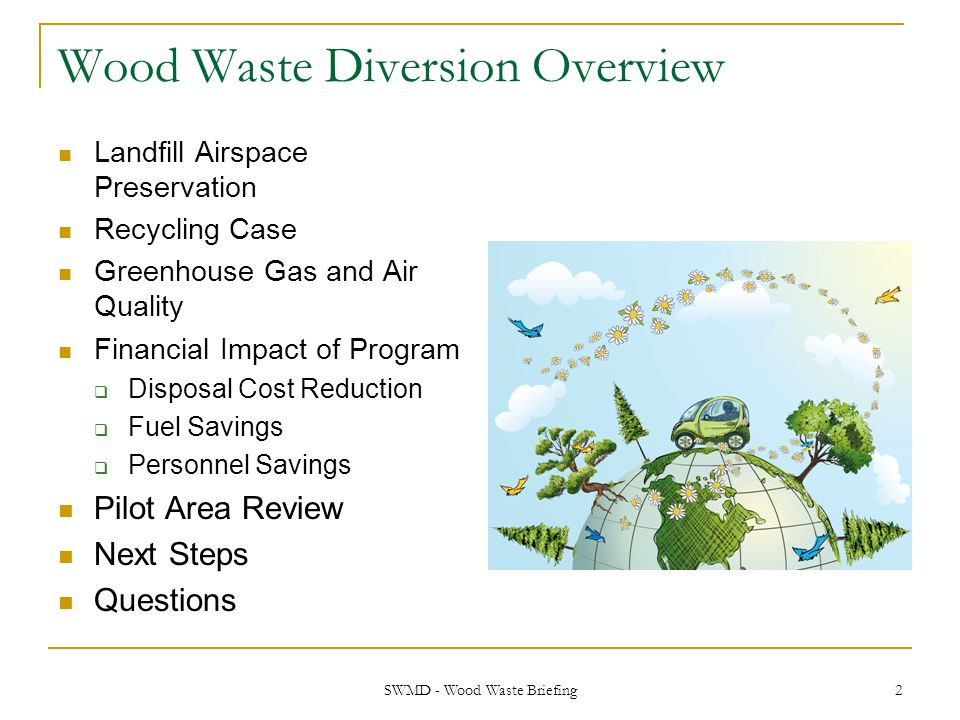 Wood Waste Diversion Overview