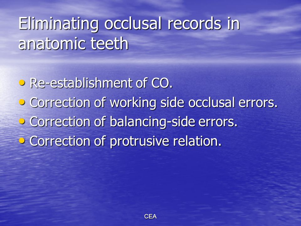 Eliminating occlusal records in anatomic teeth