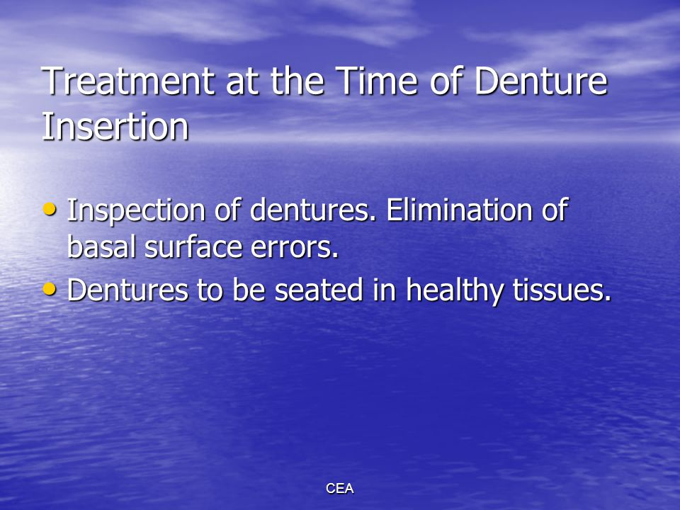 Treatment at the Time of Denture Insertion