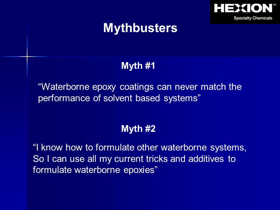 Mythbusters Myth #1 Waterborne epoxy coatings can never match the