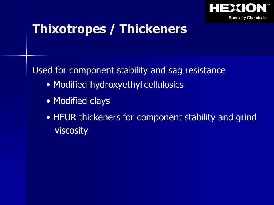 Thixotropes / Thickeners