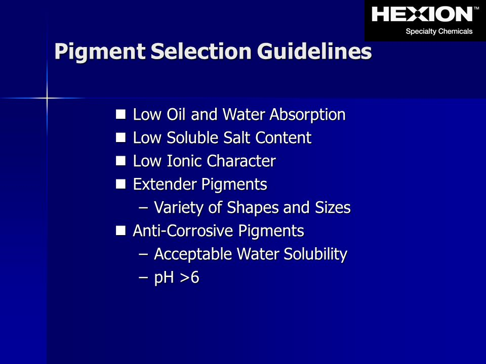Pigment Selection Guidelines