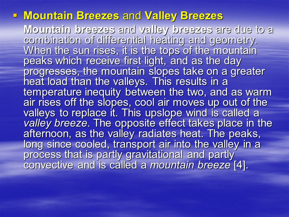 Mountain Breezes and Valley Breezes