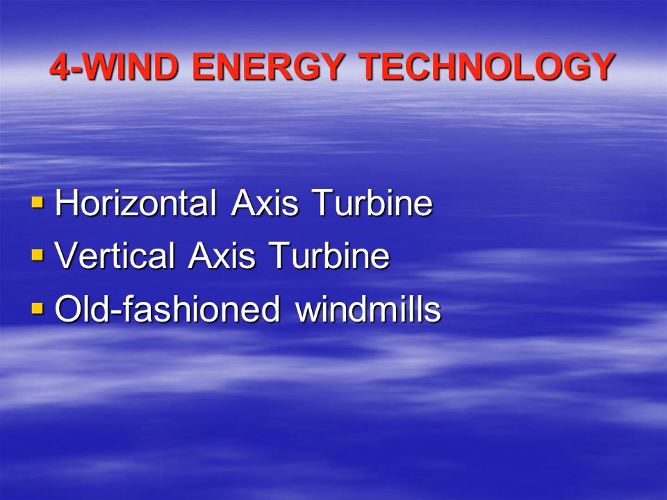 4-WIND ENERGY TECHNOLOGY