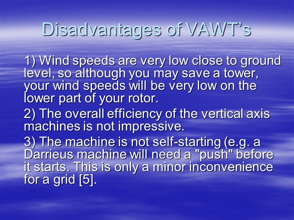 Disadvantages of VAWT's