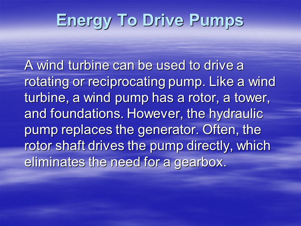 Energy To Drive Pumps