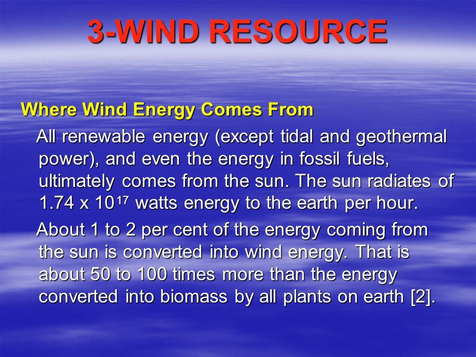3-WIND RESOURCE Where Wind Energy Comes From